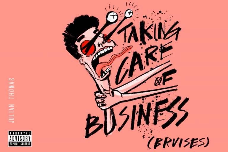 Julian Thomas – Taking Care of Business (Bruises)