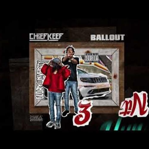 """Chief Keef & Ballout – """"3 Hun Nit"""" [New Song]"""