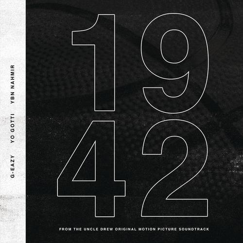 "G-Eazy ft. Yo Gotti, YBN Nahmir – ""1942"" [New Song]"