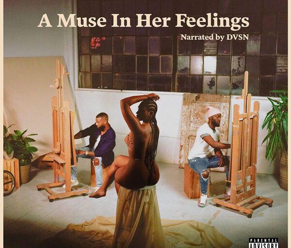 Stream dvsn's Album 'A Muse In Her Feelings'