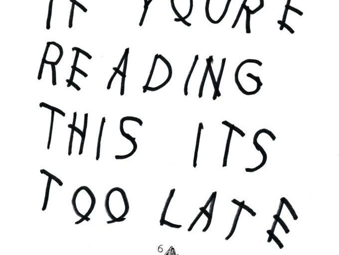 "Drake drops album ""If You're Reading This Its Too Late"""