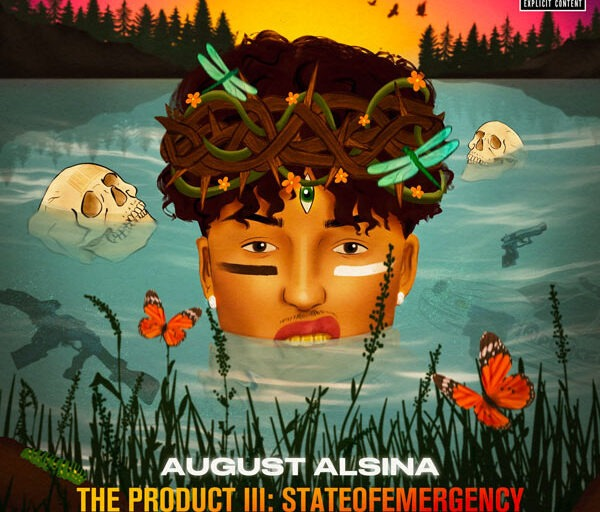 August Alsina Returns with New Album 'The Product III: stateofEMERGEncy'