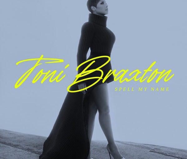 Stream Toni Braxton's New Album 'Spell My Name'