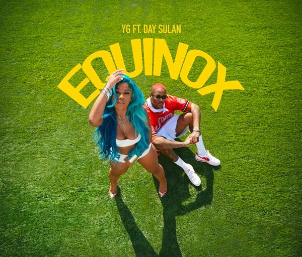 YG Drops New Single 'Equinox' Featuring Day Sulan