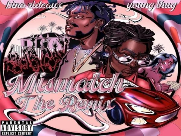Bino Rideaux & Young Thug Find The Perfect 'Mismatch'