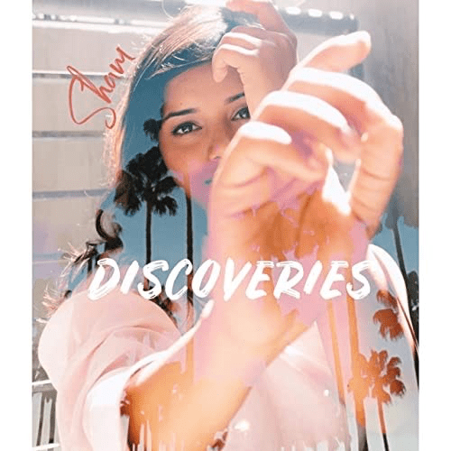 Sham Releases Brand New Ep Titled Discoveries