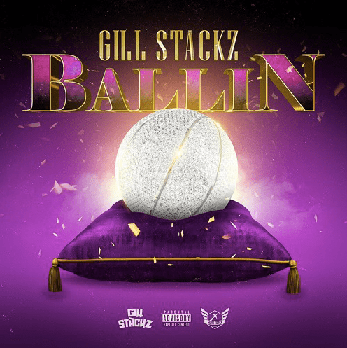 "Gill $tackz Drops Assertive And Infectious Debut Single – ""Ballin"""