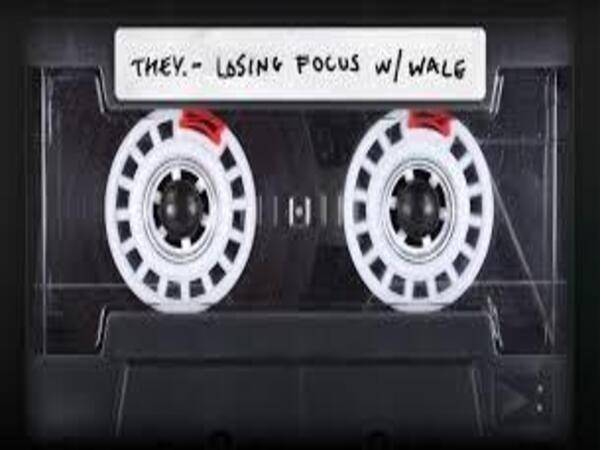 THEY. & Wale Have Justifiable A.D.D. In 'Losing Focus'