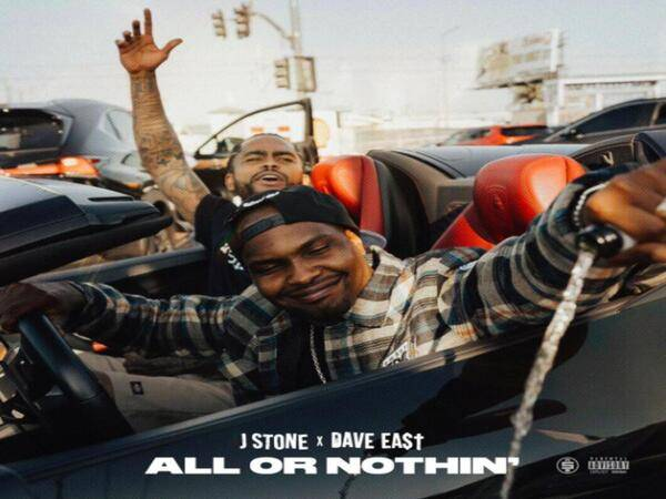 It's 'All Or Nothin' When Dave East & J Stone Connect