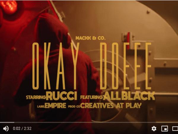 Rucci & ALLBLACK Face The Judge In 'Okay Doeee'