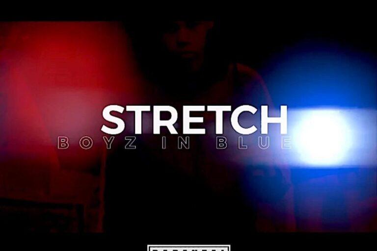 Stretch – Boyz In Blue