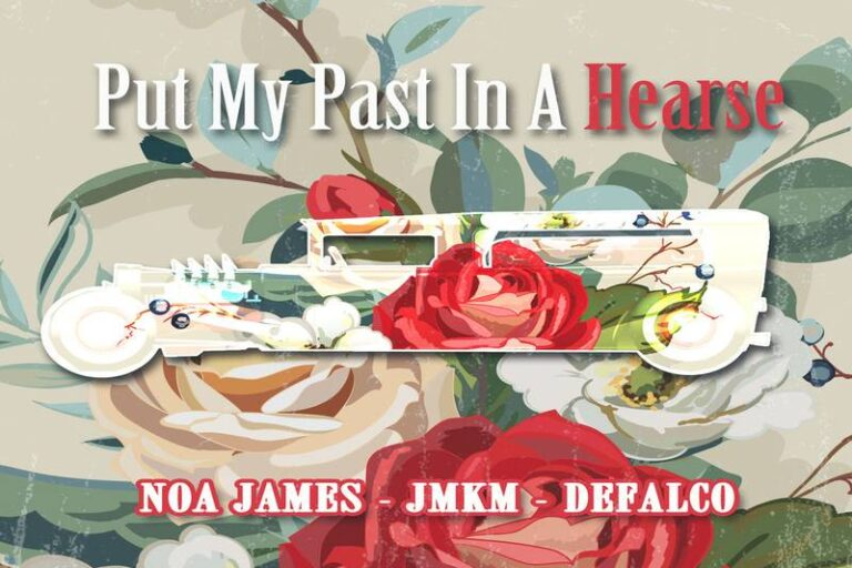 Noa James, JMKM & DeFalco Look Forward In 'Put My Past In A Hearse'