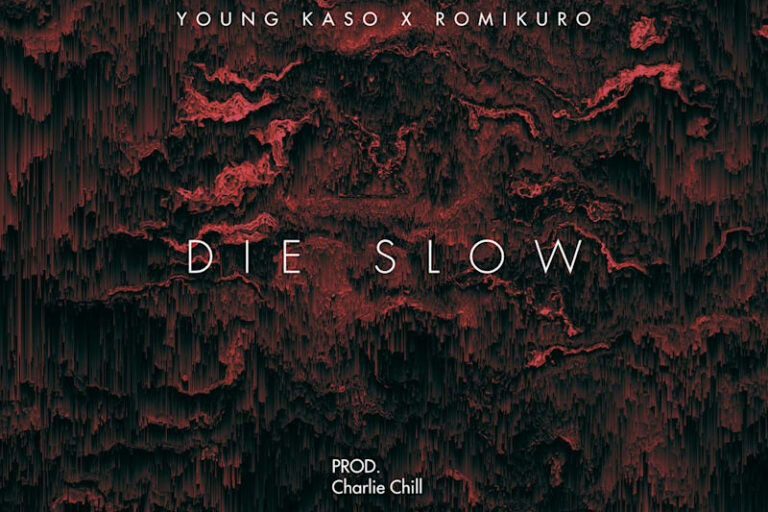 Young Kaso – Die Slow