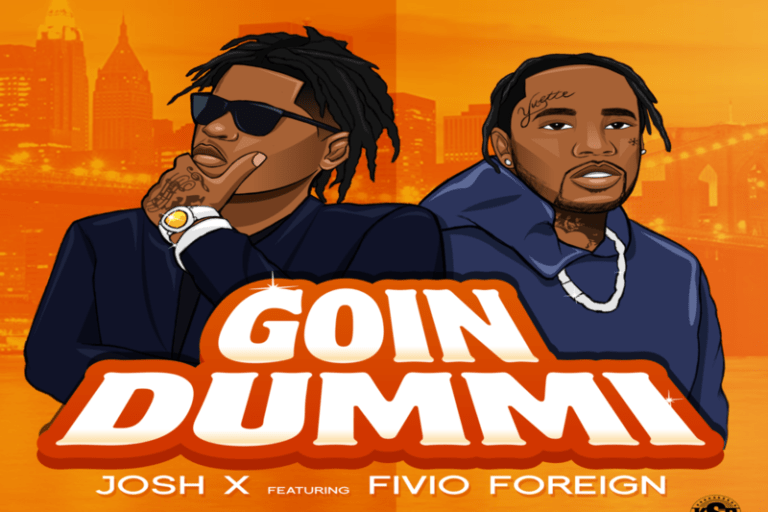 JOSH X & Fivio Foreign Are Reckless & Carefree In 'Goin Dummi'